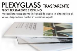 PLEXYGLASS TRASPARENTE e OPALINO